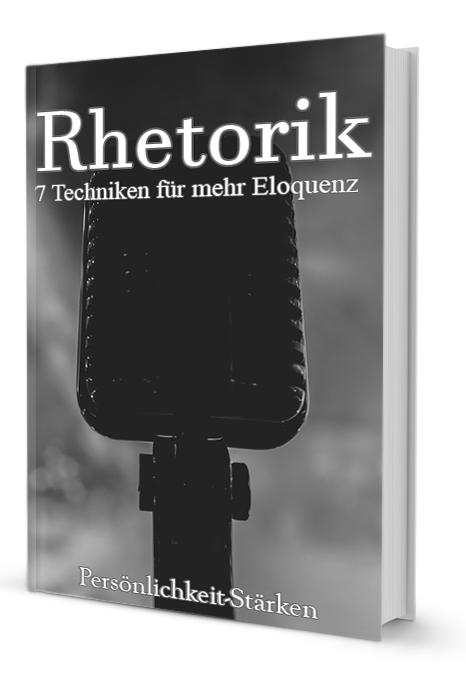 eBook: Rhetorik - 7 Techniken für mehr Eloquenz