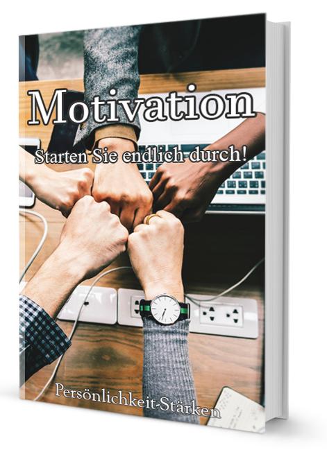 eBook: Motivation - Starten Sie endlich durch